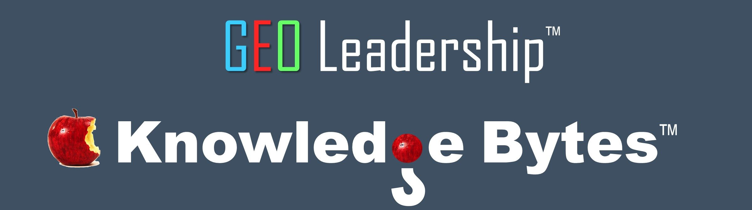 GEO Leadership™ Knowledge Bytes™